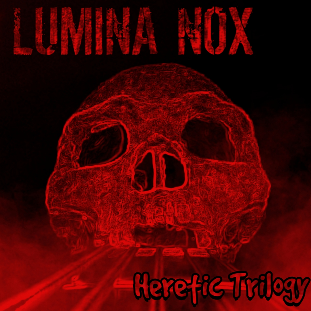 Lumina Nox_Heretic Trilogy